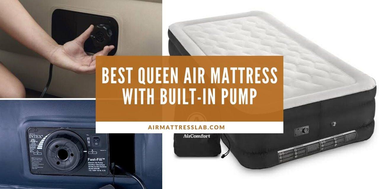 8 Best Queen Air Mattress with Built-in Pump 2021