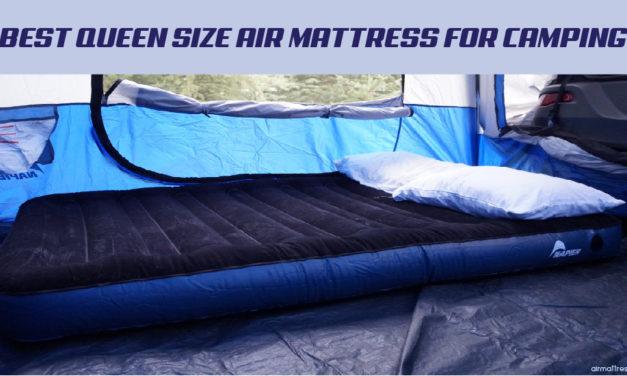 8 Best Queen Size Air Mattress for Camping 2021