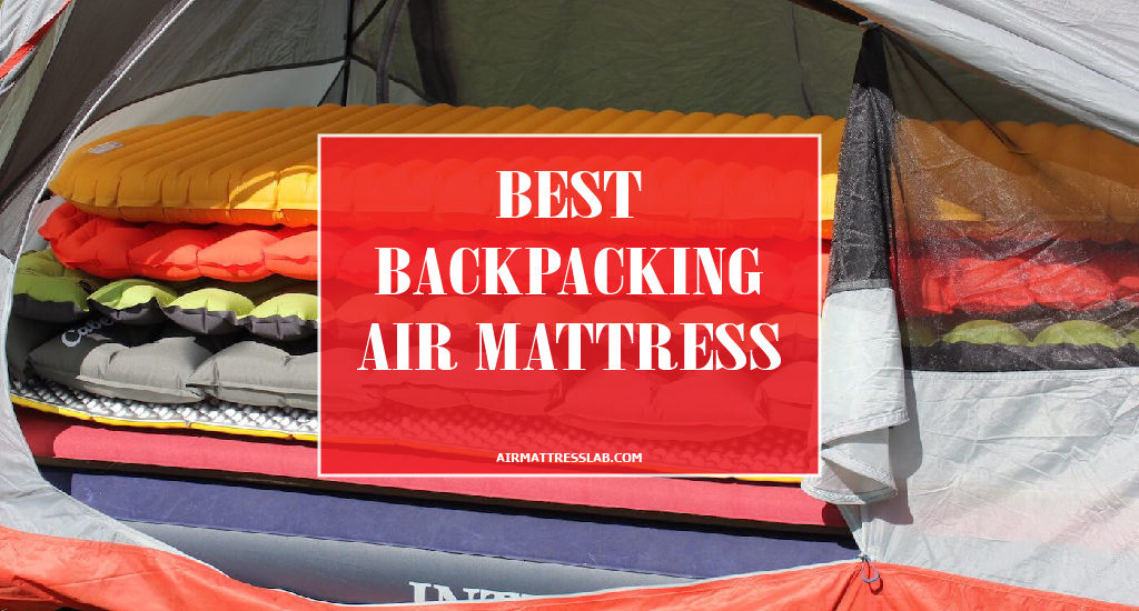 Best Backpacking Air Mattress