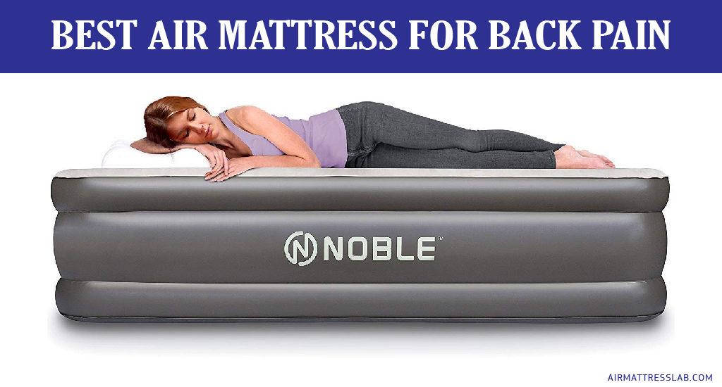Best Air Mattress for Back Pain