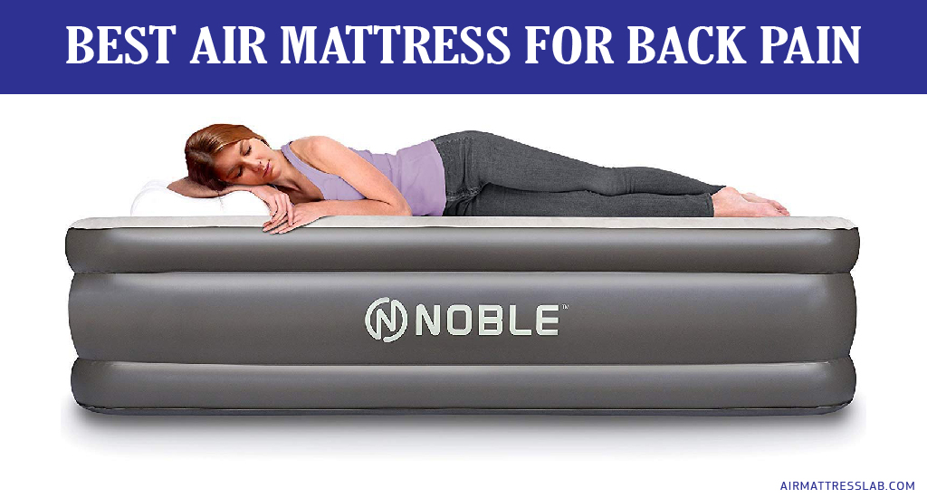 8 Best Air Mattress for Back Pain in 2020 | Expert Reviews